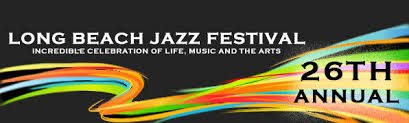 The 26th Annual Long Beach Jazz Festival