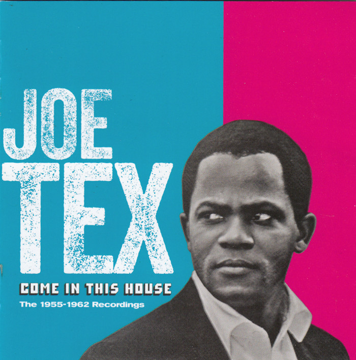 joe-tex-come-in-this-house-the-19551962-recordings-cd